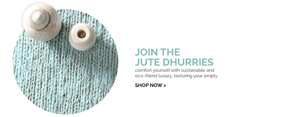 Join The Jute Dhurries